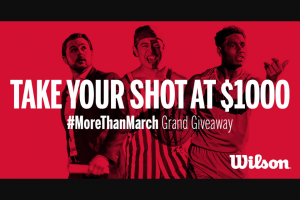 Wilson – College Basketball – Win (1) gift certificate worth $1000 in Wilson dollars eligible for use at wwwwilsoncom ONLY