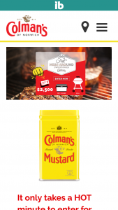 "World Finer Foods – Colman's Mustard ""hot Mess Around"" – Win includes one charcoal or gas grill one Yeti cooler one Colman's branded apron two Colman's branded t-shirts and one Set of Colman's Mustard Products (2 Dry 2 Prepared)."