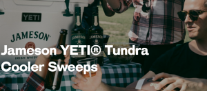 Pernod Ricard Jameson – Yeti Tundra Cooler Regional Tailgating – Win 1 of 61 daily prizes of a Yeti cooler filled with Sponsor-selected Jameson swag valued at $300 each