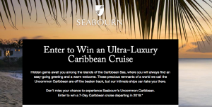 Seabourn Cruise Line – 2018 Seabourn Caribbean Cruise – Win a cruise for 2 for 7 days valued at $7,399
