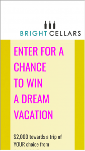 Bright Cellars – Win Your Dream Vacation Sweepstakes