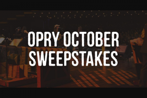 Grand Ole Opry – Opry October Sweepstakes