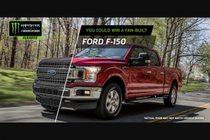 Monster Energy – Nascar Cup Series Playoffs  Presented By Ford – Win choice of one of the following options Option #1 A 2018 F-150 XLT 2WD Super Cab Standard Box (6.5) customized by fan vote