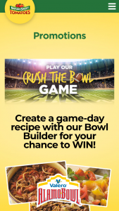 "Naturesweet – ""crush The Bowl"" – Win Tickets to the Valero Alamo Bowl held on December 28 2018 in San Antonio TX and travel expenses not to exceed $3000.00."