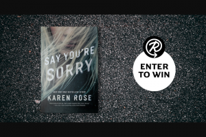 Penguin Random House – Thrilling Read And Le Tote Subscription – Win Say You're Sorry by Karen Rose