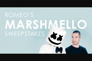 "Premiere Networks – Romeo's Marshmello – Win (3) day/two (2) night trip for Winner and one (1) guest (together the ""Attendees"") to see Marshmello perform in Las Vegas Nevada (the ""Concert"")."