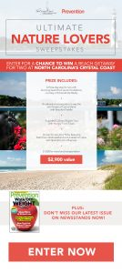 Hearst  Magazines – Win a 3-day getaway package for 2 to North Carolina's Crystal Coast valued at $2,900