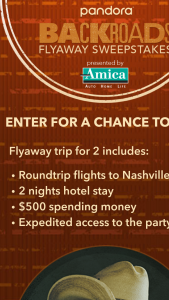 """Amica Insurance – Pandora Backroads Flyaway – Win a trip for the Grand Prize Winner and one (1) of his/her guest (""""Guest"""")to Nashville"""