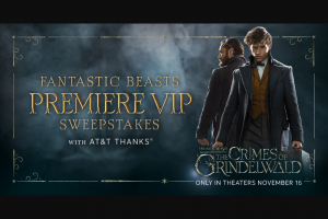 AT&T Mobility – Fantastic Beasts Premiere Vip Sweepstakes