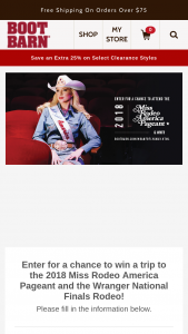 Boot Barn – Miss Rodeo America Flyaway Etw – Win the following prize package  · Four (4) tickets to each MRA event o President's Welcome Celebration