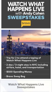 Bravo – Watch What Happens Live With Andy Cohen In Nyc Sweepstakes