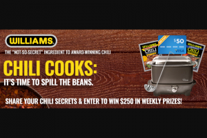 "Ch Guenther & Son – 2018 Williams ""spill The Beans"" – Win a prize package ($250 ARV) consisting of the following One (1) Pro Chef 8-Quart Oblong-Shaped Slow Cooker with Deep Dish"