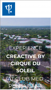Club Med & Cirque Du Soleil – Get Creactive – Win ONE all-inclusive 7-night vacation package for adults and children under the age of 16 staying in the same room at Club Med Punta Cana Dominican Republic