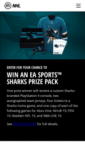 Electronic Arts – San Jose Sharks Ea Sports – Win a Custom San Jose Sharks branded PlayStation 4 console