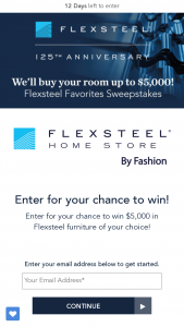 Flexsteel – Favorites – Win of One voucher to be redeemed for furniture up to $5000 from the participating retailer