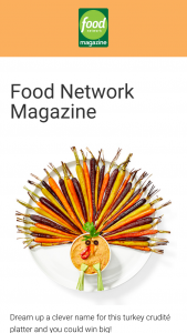 Food Network Magazine – November 2018 Name This Dish Contest – Win a $500 check (ARV $500).