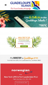 Guadeloupe Islands Tourist Board (gitb) – La Belle Vie – Win There will be one prize awarded consisting of  1/ two round trip tickets to Guadeloupe – on Norwegian Air out of New York or Fort Lauderdale