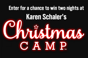 Harpercollins – Two Nights At Karen Schaler's Christmas Camp – Win the following  One (1) AAA Five Diamond double occupancy accommodations for two (2) nights for winner and guest redeemable only during the week of December 7