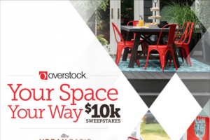 "HGTV – Your Space Your Way With $10k – Win Grand Prize Winner will win the following (the ""Grand Prize"") $10000 Overstockcom gift card"