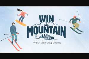 Homeawaycom – Vrbo Winter Mountain – Win a prize package for herself and nineteen (19) guests to attend a private one day rental of the entire Eagle Point ski resort located in Beaver