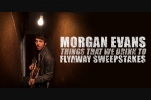 Iheart – CMT After Midnite With Cody Alan Morgan Evans Flyaway – Win day/two night trip for Winner and one guest to see Morgan Evans perform in Hershey Pennsylvania on November 9 2018 ARV $1500.00).