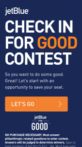 Jetblue – Check-In For Good Contest – Win (1) trip for two (2) people (winner and one (1) guest) to the