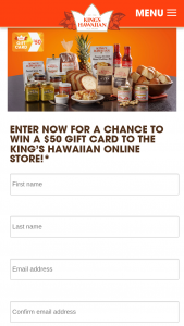 King's Hawaiian – Online Store – Win a $50.00 gift card redeemable to King's Hawaiian online store (https //storekingshawaiiancom).