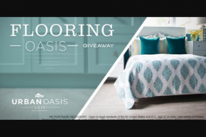 Lumber Liquidators – Flooring Oasis Giveaway – Win the following (i) a gift certificate redeemable for $5000 in flooring products from Lumber Liquidators