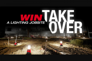 Milwaukee Electric Tool – Lighting Jobsite Takeover Giveaway Sweepstakes