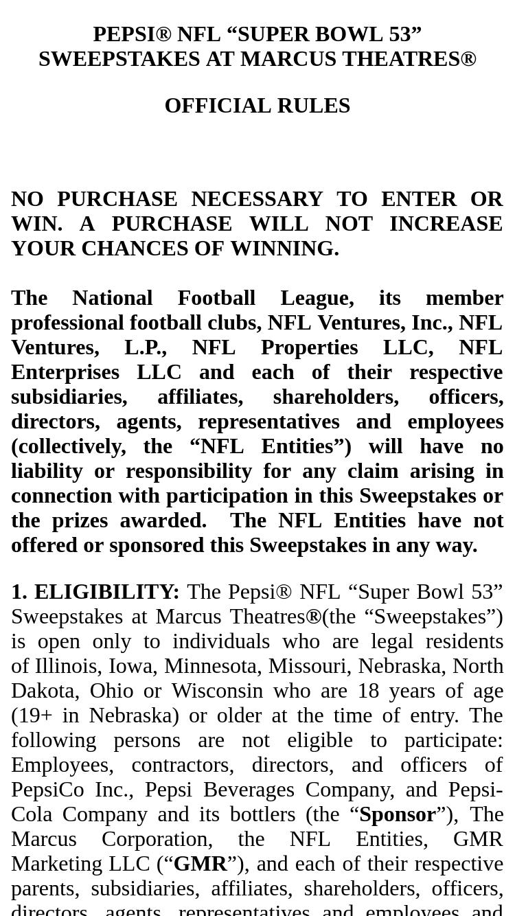 "Pepsi – Nfl ""super Bowl 53"" – Win of a trip for winner"