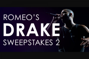 "Premiere Networks – Romeo's Drake – Win (3) day/two (2) night trip for Winner and one (1) guest (together the ""Attendees"") to see Drake perform in concert at State Farm Arena in Atlanta Georgia (the ""Concert"")."