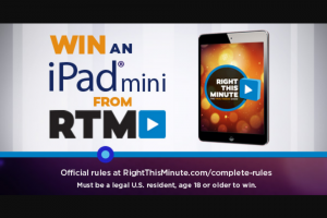 Right This Minute – Ipad Mini – Win one (1) 128GB Apple iPad mini 4 with Wi-Fi (ARV $435 each).