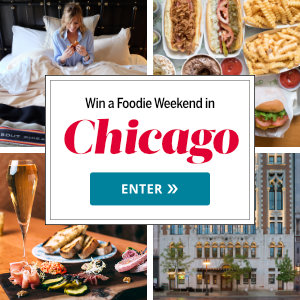 Wow Media Products – PureWow – Win the Foodie Weekend in Chicago including 2-night stay valued at $1,650