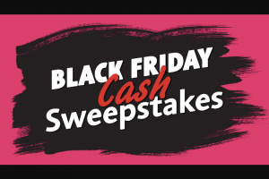 ABC – The View's Black Friday Cash – Win the following A check in the amount of $5000 from Sponsor (or its parent company) within six (6) weeks of receiving completed paperwork from winner