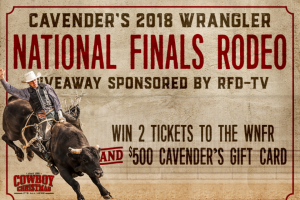 Cavender's – RFD-TV National Finals Rodeo Giveaway 2018 – Win a prize of two (2) tickets to the Wrangler National Finals Rodeo