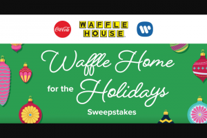 Coca-Cola – Waffle Home For The Holidays – Win vouchers and 1 $500 Waffle House gift card for winner