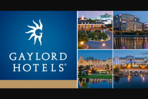 Gaylord Hotels – 50000 Points – Win points credited to the Marriott Reward account associated with the winning email address