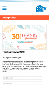 HGTV Magazine – Thanksgiveaway – Win one daily prize with approximate retail values ranging from an ARV of $4.67 to an ARV of $947.
