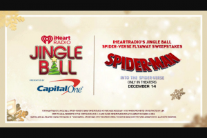 Iheart Media – Iheartradio's Jingle Ball Spider-Verse Flyaway – Win two (2) to New York NY from 12/6/18 to 12/8/18 to attend the 2018 iHeartRadio Jingle Ball New York concert