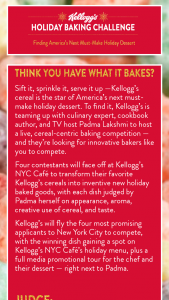 Kellogg's – Holiday Baking Challenge Contest – Win a Sponsor-selected $1000 gift card (ARV $1000).