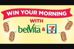 Mondelez Global – Win Your Morning With Belvita And 7-eleven Sweepstakes