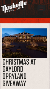 Nashville Convention & Visitors Corp – 2018 Christmas At Gaylord Opryland Giveaway – Win of Two Night Hotel Accommodations at Gaylord Opryland on December 21st and 22nd 2018.