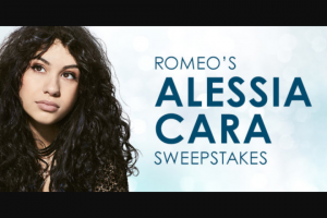 "Premiere Networks – Romeo's Alessia Cara – Win (3) day/two (2) night trip for Winner and one (1) guest (together the ""Attendees"") see Alessia Cara perform at State Farm Arena in Atlanta Georgia on December 14 2018 (the ""Concert"")."