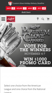 Rawlings – Platinum Glove Award – Win Rawlings Sporting Goods Promo Card estimated retail value $1000.