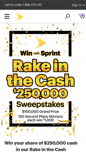 Sprint – Rake In The Cash – Win winner will receive a check for $100000.