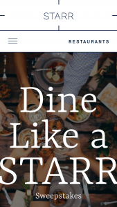 Starr Restaurants – Dine Like A Starr – Win one (1) gift letter to redeem for a complete meal at each of the thirty-six (36) STARR Restaurants in the United States open on the start date of the  Period