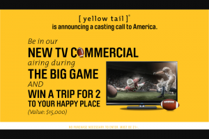 Yellow Tail – Tastes Like Happy Contest – Win a trip for two awarded as a travel voucher (Approximate Retail Value $15000).
