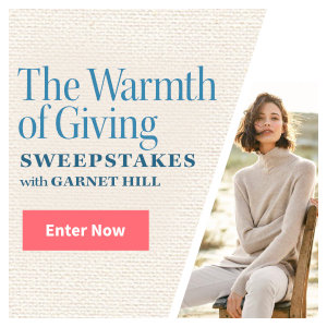 Meredith – The Traditional Home The Warmth of Giving – Win a grand prize of a $5,000 Garnet Hill gift card OR 1 of 10 minor prizes of a $500 Garnet Hill gift card