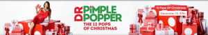 TCL Me – Dr Pimple Popper – The 12 Pops of Christmas – Win 1 of 13 prizes