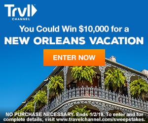 Travel Channel – New Orleans Vacation – Win a $10,000 check